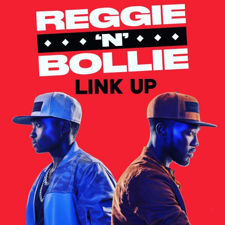 reggie-n-bollie--link-up